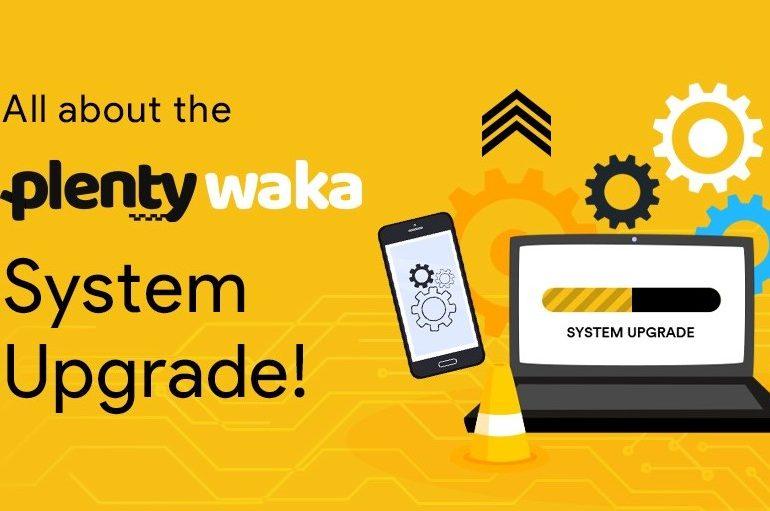 Plentywaka system upgrade 2020